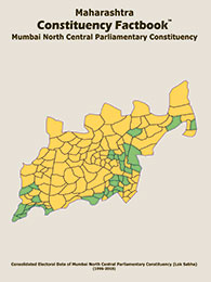 Maharashtra Constituency Factbook : Mumbai North Central Parliamentary Constituency