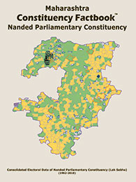 Maharashtra Constituency Factbook : Nanded Parliamentary Constituency