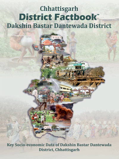 Chhattisgarh District Factbook : South / Dakshin Bastar Dantewada District