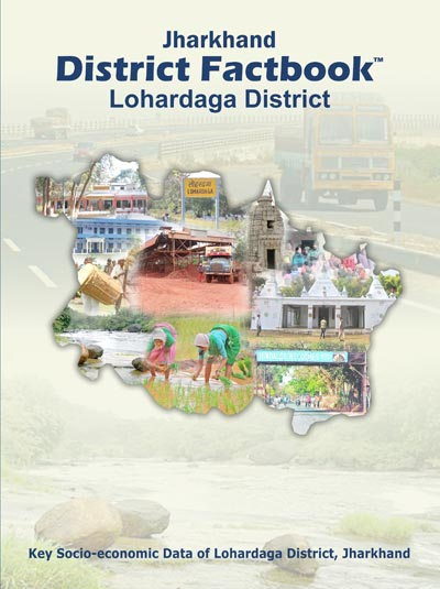 Jharkhand District Factbook : Lohardaga District