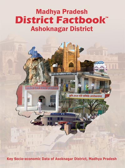 Madhya Pradesh District Factbook : Ashoknagar District