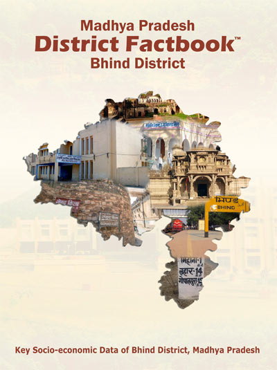 Madhya Pradesh District Factbook : Bhind District