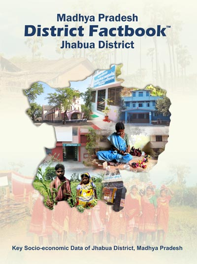 Madhya Pradesh District Factbook : Jhabua District
