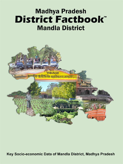 Madhya Pradesh District Factbook : Mandla District
