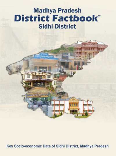 Madhya Pradesh District Factbook : Sidhi District