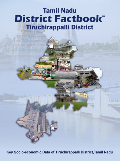 Tamil Nadu District Factbook : Tiruchirappalli District