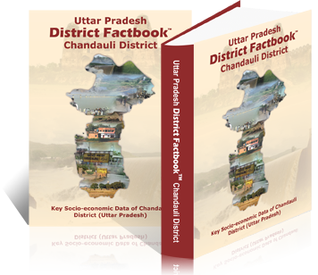Uttar Pradesh District Factbook : Chandauli District