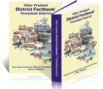 Uttar Pradesh District Factbook : Firozabad District