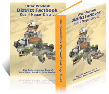 Uttar Pradesh District Factbook : Kushinagar District