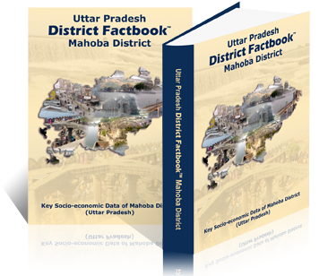 Uttar Pradesh District Factbook : Mahoba District