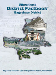 Uttarakhand District Factbook : Bageshwar District