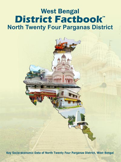 West Bengal District Factbook : North Twenty Four Parganas District